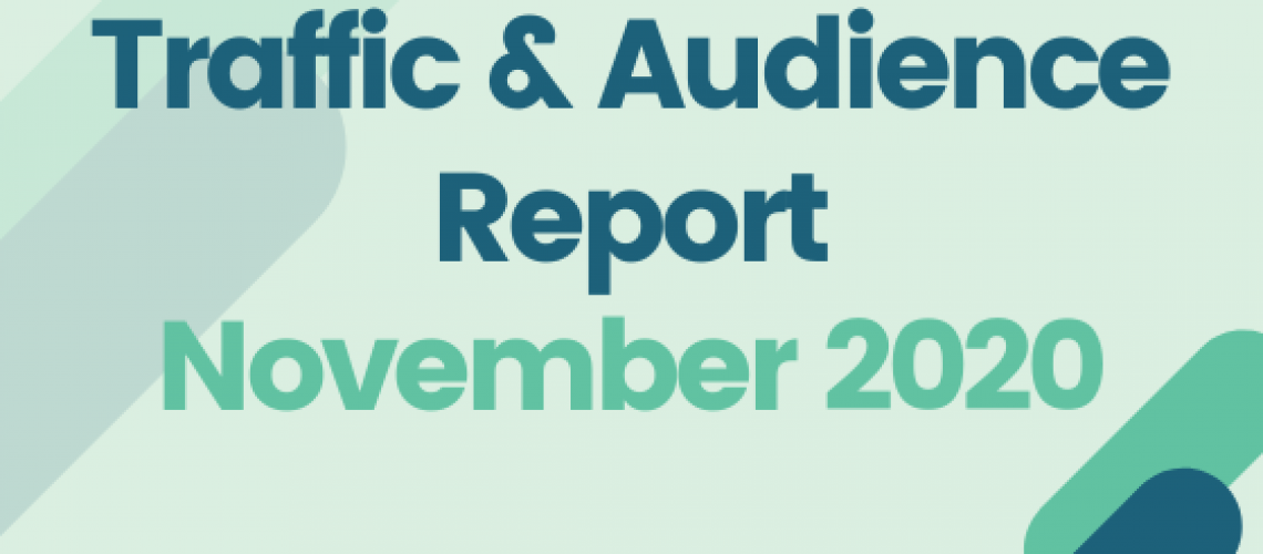 Traffic and Audience Report - November 2020