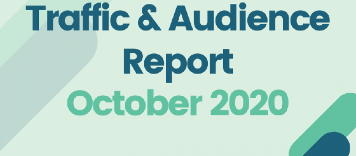 October Traffic and audience report 2020